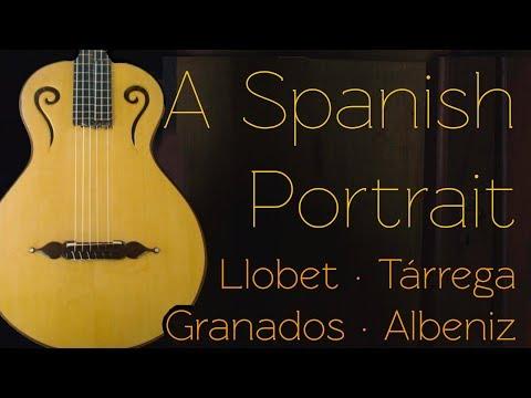 A Spanish Portrait: Llobet, Tárrega, Granados, Albeniz mp3 yukle - mp3.DINAMIK.az