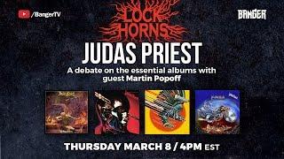 Lock Horns | Judas Priest Essential Albums debate (live stream archive)