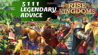 5 1 1 1 LEGENDARY YESNO ? HOW, WHEN And WHERE!   Rise Of Kingdoms