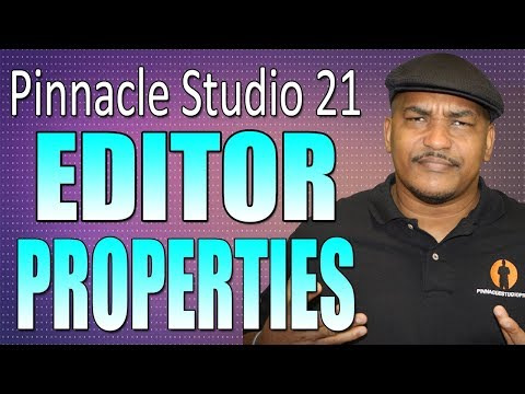 Pinnacle Studio 21 Ultimate | Editor Properties Tutorial