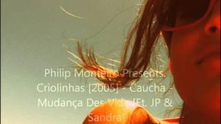 Caucha - Mudança Des Vida [Ft. JP & Sandra]