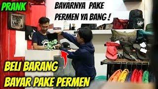 BELI BARANG BAYAR PAKE PERMEN   Prank Indonesia