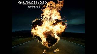 36 Crazyfists - I'll Go Until My Heart Stops HD