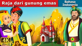 Download Video Raja dari gunung emas | Dongeng anak | Kartun anak | Dongeng Bahasa Indonesia MP3 3GP MP4