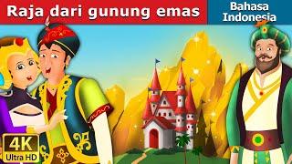 Raja dari gunung emas | Dongeng anak | Kartun anak | Dongeng Bahasa Indonesia
