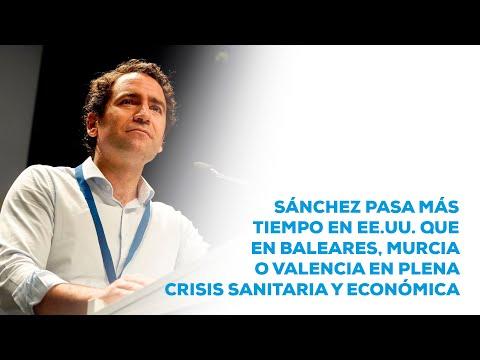 Egea: Sánchez pasa más tiempo en EEUU que en Balea...