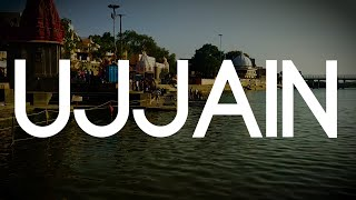 HOLY CITY OF UJJAIN, INDIA | MAHAKALESHWAR | HINDU PILGRIMAGE NEAR INDORE | KUMBH MELA | CHALOBADDE