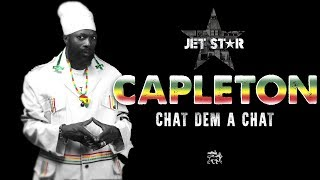 Capleton – Chat Dem a Chat – Official Audio | Jet Star Music