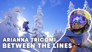 The Most Important Part Of Skiing | Between The Lines: Arianna Tricomi