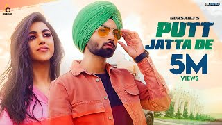 Putt Jatta De : Gursanj ( Official Video ) | Latest Songs 2019 | New Songs | Big Sound