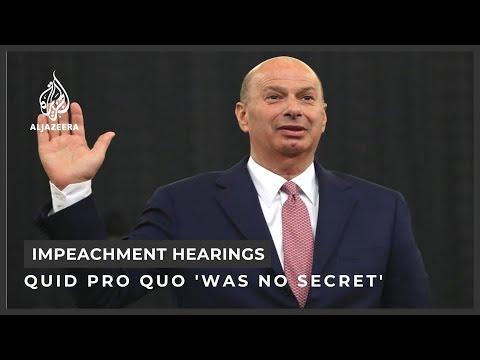 Trump impeachment inquiry: Sondland affirms 'quid pro quo' involving Ukraine