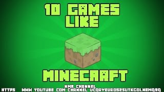 Top 10 games like minecraft