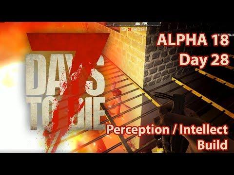 7 Days to Die Alpha 18 perception build day 28