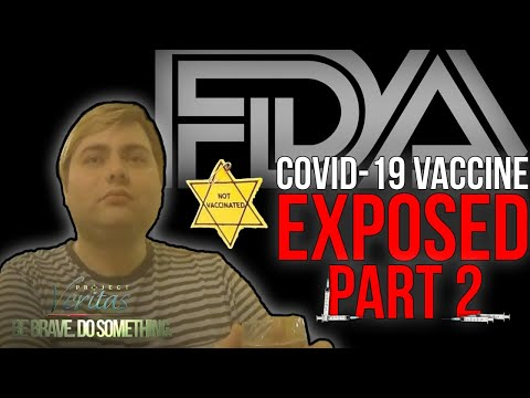 Project Veritas PART 2: FDA Official: 'Blow Dart' African Americans with COVID Vaccine
