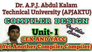 L13:Compiler Design Tutorial, Lex And YACC,YACC, Lex, Yet Another Compiler Compiler in hindi
