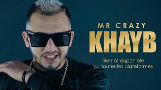 MR CRAZY   KHAYB  (Prod. West X Icey Keyz)