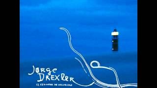 Jorge Drexler - La vida es más compleja de lo que parece