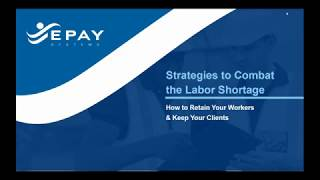 Strategies to Combat the Labor Shortage: How to Retain Your Workers & Keep Your Clients