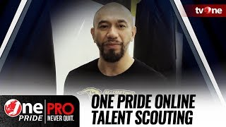 [ TUTORIAL ] ONE PRIDE MMA - ONLINE TALENT SCOUTING