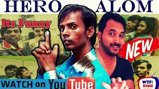 Hero Alom| Latest Video | WTF!ZONE |