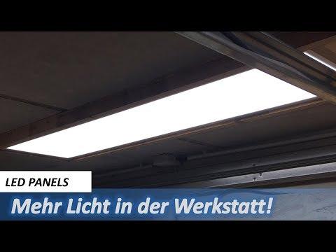LED Panels für meine Werkstatt - Endlich mehr Licht!