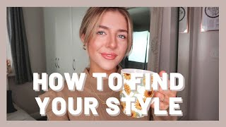 HOW TO FIND YOUR STYLE | TIPS FOR FINDING YOUR LOOK