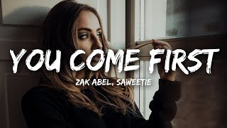Zak Abel   You Come First (Lyrics) Ft. Saweetie