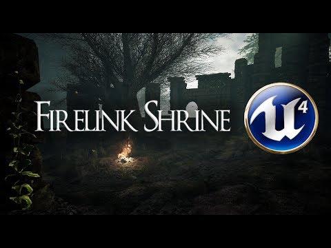 DARK SOULS : Firelink Shrine Remade in Unreal Engine- Final