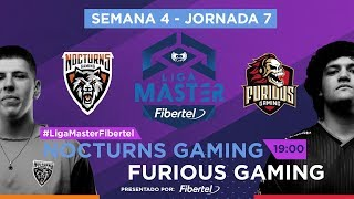 Nocturns Gaming VS Furious Gaming | Jornada 7 | Liga Master Fibertel 2019
