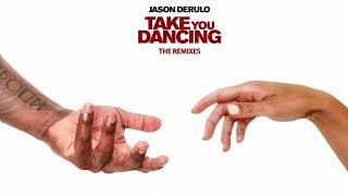 Jason Derulo - Take You Dancing (R3HAB Remix) [Official Audio]
