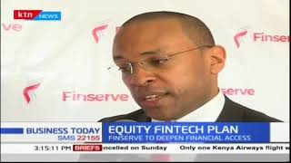 Equity Group Holdings launches Finserve Plan | Business Today
