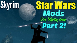 Skyrim Star Wars Mods for Xbox One Part 2!