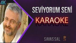 Seviyorum Seni Karaoke 4k