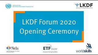 #LKDForum 2020 - Opening Ceremony