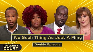 No Such Thing As Just A Fling: Heartbreaks and Disasters From Flings (Compilation)   Paternity Court
