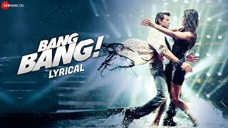 Bang Bang Title Track - Lyrical | BANG BANG! | Hrithik
