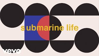 Teleman - Submarine Life