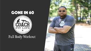 Coach Fit Life - Gone in 60 Full Body Workout