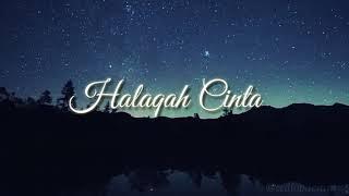 Halaqah Cinta Lirik (Unofficial Video)