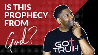 HOW TO TEST IF A PROPHETIC WORD IS FROM GOD!