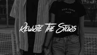 James Arthur, Anne Marie   Rewrite The Stars (Lyrics)