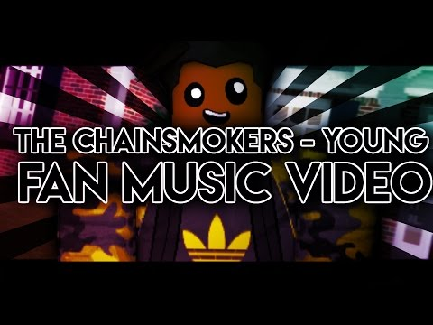 Roblox The Chainsmokers Young Roblox Music Video
