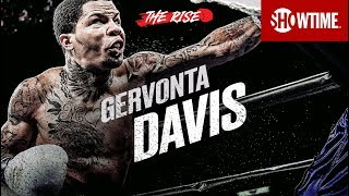 THE RISE: Gervonta Davis   Part 1   SHOWTIME CHAMPIONSHIP BOXING