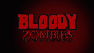 BLOODY ZOMBIES (2015) - Full-Length Horror Comedy Independent Movie