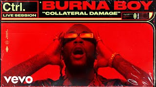 "Burna Boy   ""Collateral Damage"" Live Session 
