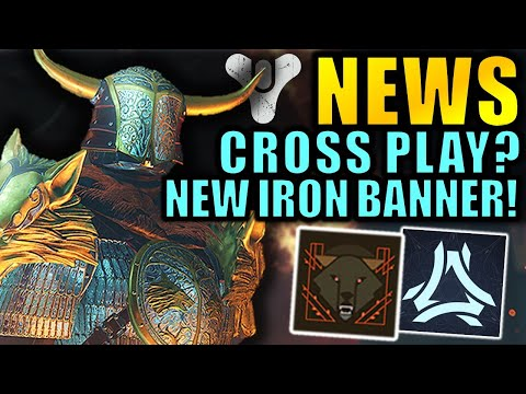Destiny 2 News: Cross-Play? - Free-To-Play Content? - New Iron Banner Changes!