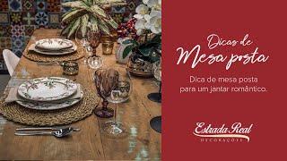 Dica de mesa posta para um jantar romântico.