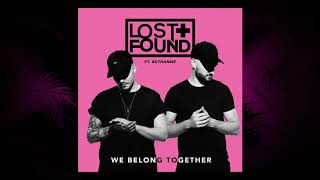 Lost + Found (feat. RuthAnne)   We Belong Together