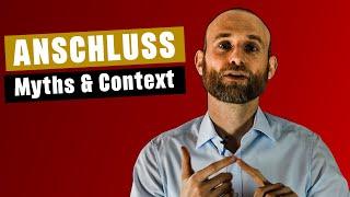 Anschluss   Myths & Context