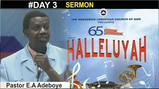 Pastor E.A Adeboye Sermon @ RCCG 2017 ANNUAL CONVENTION_ #Day 3